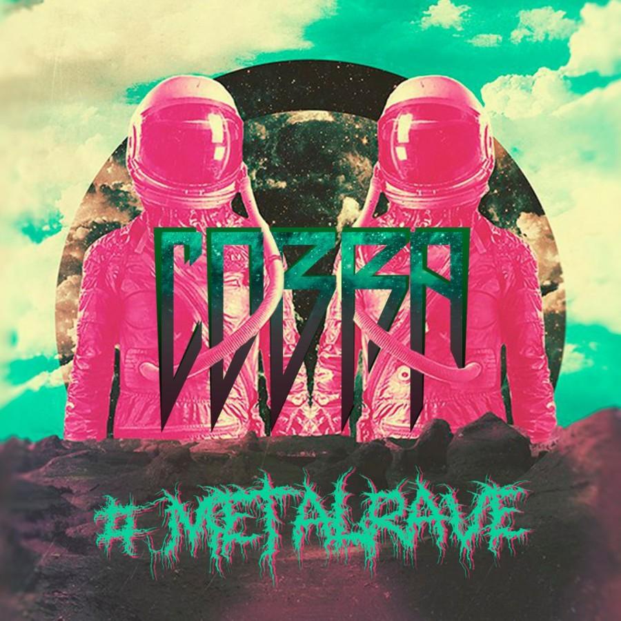COBRA – #METALRAVE (2016)