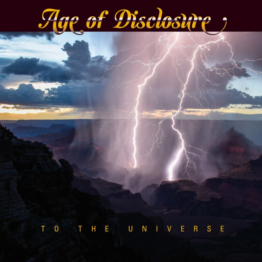 Age Of Disclosure – To the Universe (2017)