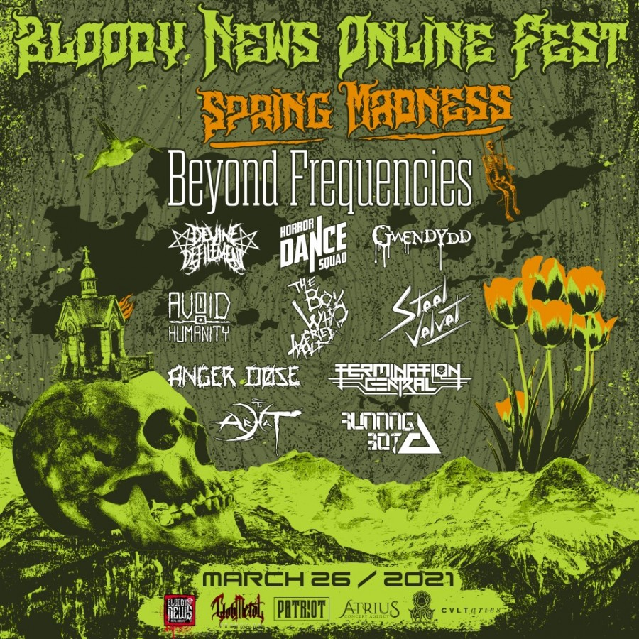 26/03/21 – Bloody News Online Fest – Spring Madness