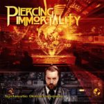 Piercing Immortality – Systematic Global Poisoning (EP 2018)